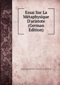 Книга под заказ: «Essai Sur La Métaphysique D'aristote (German Edition)»