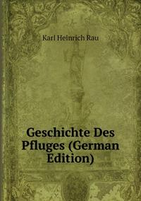 Книга под заказ: «Geschichte Des Pfluges (German Edition)»