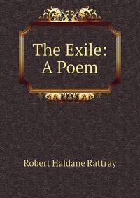 Книга под заказ: «The Exile: A Poem»