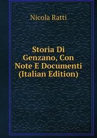 Книга под заказ: «Storia Di Genzano, Con Note E Documenti (Italian Edition)»