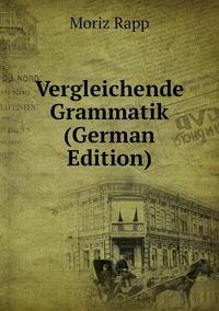 Книга под заказ: «Vergleichende Grammatik (German Edition)»