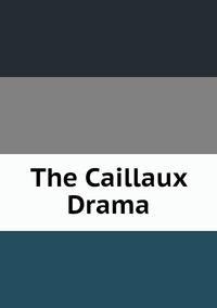 Книга под заказ: «The Caillaux Drama»