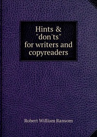 """Книга под заказ: «Hints & """"don'ts"""" for writers and copyreaders»"""
