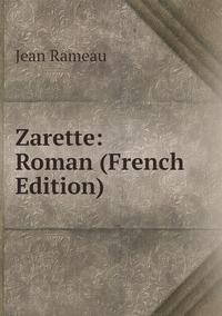 Zarette: Roman (French Edition), Jean Rameau обложка-превью