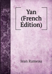 Yan (French Edition), Jean Rameau обложка-превью