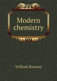 Книга под заказ: «Modern chemistry»