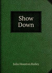 Книга под заказ: «Show Down»
