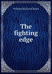Книга под заказ: «The fighting edge»