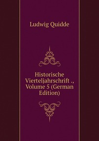 Книга под заказ: «Historische Vierteljahrschrift ., Volume 5 (German Edition)»