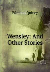 Книга под заказ: «Wensley: And Other Stories»