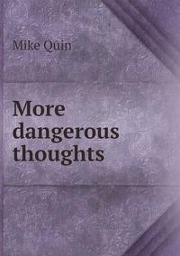 Книга под заказ: «More dangerous thoughts»