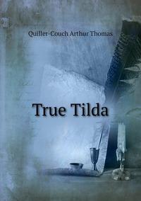 Книга под заказ: «True Tilda»