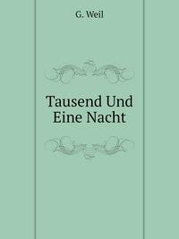 Книга под заказ: «Tausend Und Eine Nacht»