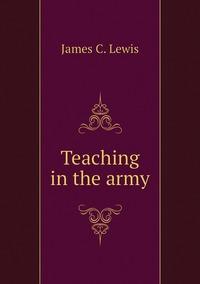 Книга под заказ: «Teaching in the army»