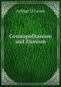 Книга под заказ: «Cosmopolitanism and Zionism»