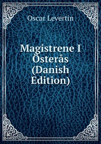 Книга под заказ: «Magistrene I Österås (Danish Edition)»