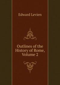Книга под заказ: «Outlines of the History of Rome, Volume 2»