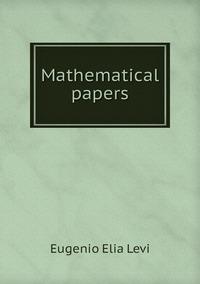 Книга под заказ: «Mathematical papers»
