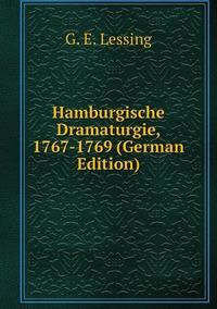Книга под заказ: «Hamburgische Dramaturgie, 1767-1769 (German Edition)»