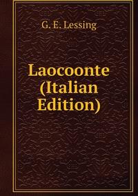 Книга под заказ: «Laocoonte (Italian Edition)»