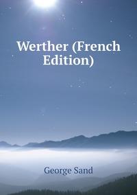 Книга под заказ: «Werther (French Edition)»