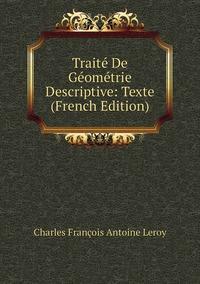 Книга под заказ: «Traité De Géométrie Descriptive: Texte (French Edition)»