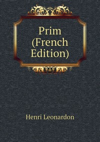 Книга под заказ: «Prim (French Edition)»