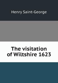 Книга под заказ: «The visitation of Wiltshire 1623»