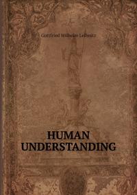 Книга под заказ: «HUMAN UNDERSTANDING»