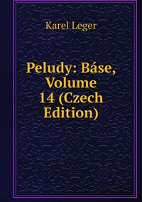 Peludy: Báse, Volume 14 (Czech Edition), Karel Leger обложка-превью