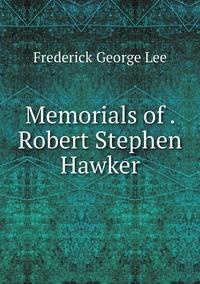 Memorials of . Robert Stephen Hawker, Ли обложка-превью