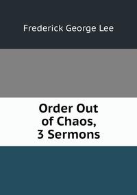 Order Out of Chaos, 3 Sermons, Ли обложка-превью
