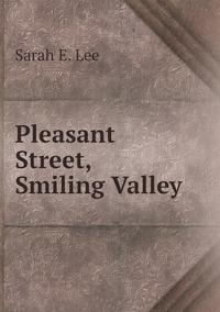 Книга под заказ: «Pleasant Street, Smiling Valley»