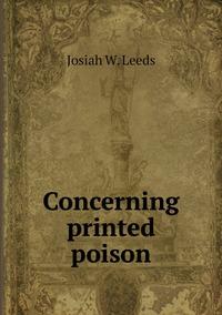 Книга под заказ: «Concerning printed poison»