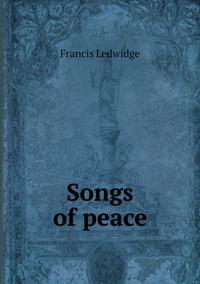 Songs of peace, Francis Ledwidge обложка-превью