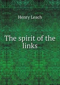 Книга под заказ: «The spirit of the links»