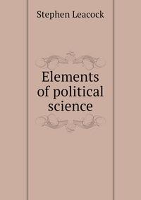 Книга под заказ: «Elements of political science»