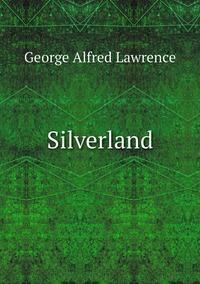 Книга под заказ: «Silverland»