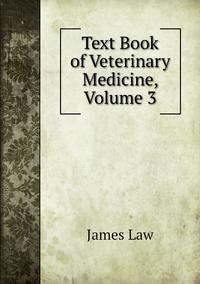 Книга под заказ: «Text Book of Veterinary Medicine, Volume 3»