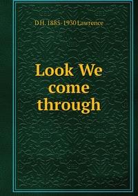 Книга под заказ: «Look We come through»