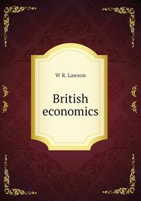 British economics, W R. Lawson обложка-превью