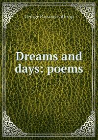 Книга под заказ: «Dreams and days: poems»