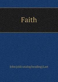 Книга под заказ: «Faith»