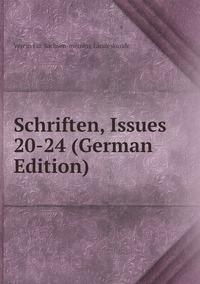 Книга под заказ: «Schriften, Issues 20-24 (German Edition)»