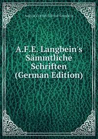 A.F.E. Langbein's Sämmtliche Schriften (German Edition), August Friedrich Ernst Langbein обложка-превью