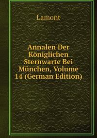 Книга под заказ: «Annalen Der Königlichen Sternwarte Bei München, Volume 14 (German Edition)»