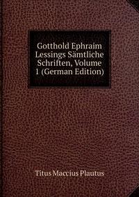 Книга под заказ: «Gotthold Ephraim Lessings Sämtliche Schriften, Volume 1 (German Edition)»