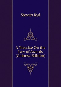 Книга под заказ: «A Treatise On the Law of Awards (Chinese Edition)»