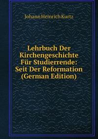 Книга под заказ: «Lehrbuch Der Kirchengeschichte Für Studierrende: Seit Der Reformation (German Edition)»