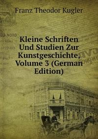 Книга под заказ: «Kleine Schriften Und Studien Zur Kunstgeschichte, Volume 3 (German Edition)»